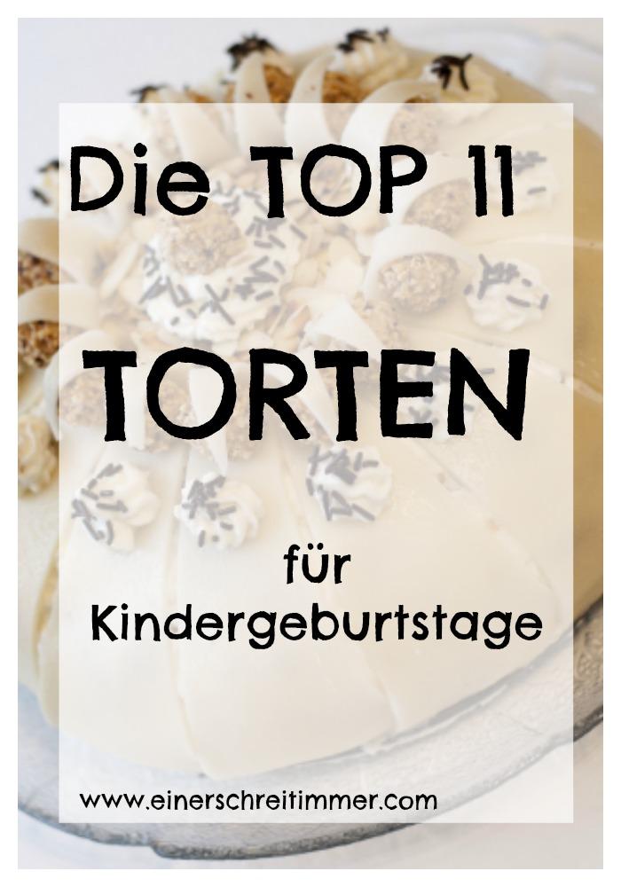 Top 11 Torten für Kindergeburtstage