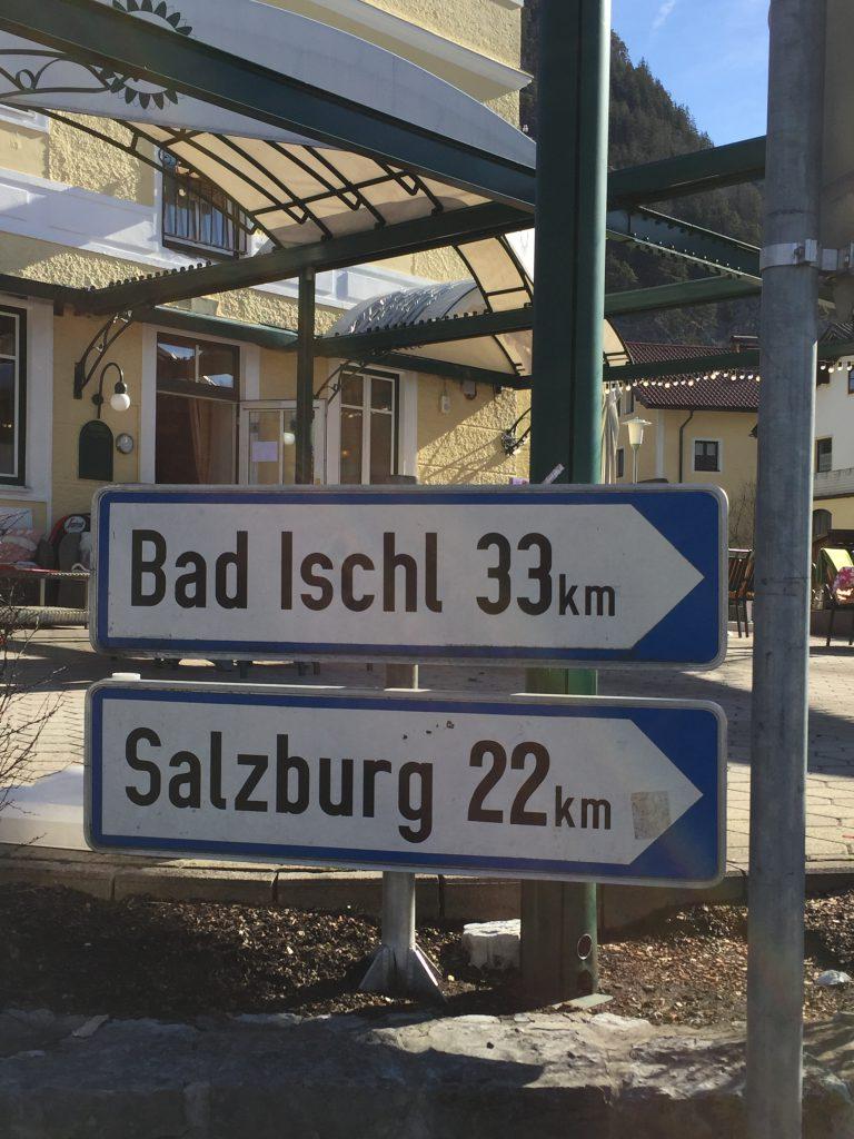Bad Ischl ist nicht weit - und auch nach Salzburg ist's ein Katzensprung...