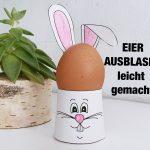 Anleitung: Eier Ausblasen leicht gemacht für Ostern