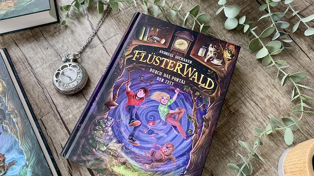 Buch Flüsterwald Kinderbuch Rezension Empfehlung Kinderbuch Gewinnspiel Buchtipp